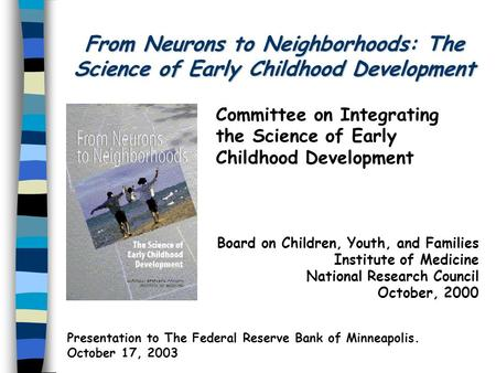 Committee on Integrating the Science of Early Childhood Development