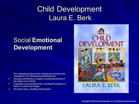 Child Development Laura E. Berk