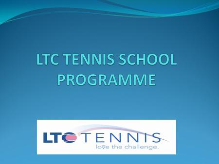 Primary School Taster Session School Receives ½ hour sessions for each class. Introduction to racket skills and hand eye co- ordination. FREE of charge.