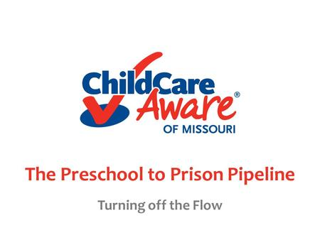 The Preschool to Prison Pipeline Turning off the Flow.