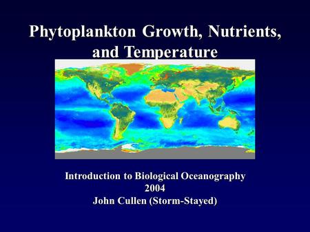Phytoplankton Growth, Nutrients, and Temperature