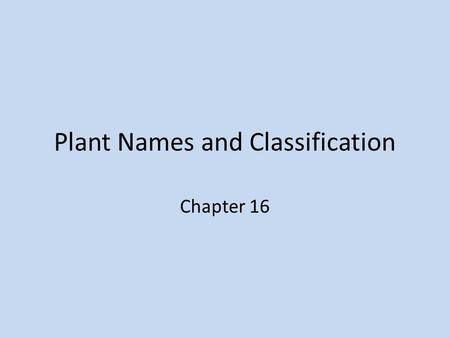 Plant Names and Classification