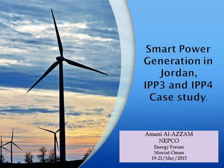 Smart Power Generation in Jordan, IPP3 and IPP4 Case study.