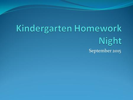 Kindergarten Homework Night