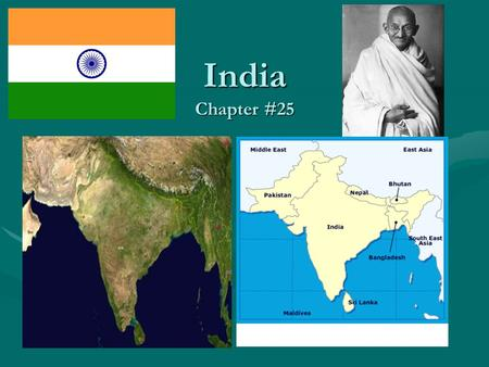 India Chapter #25. I. Physical Geography A. Physical FeaturesA. Physical Features –World's highest mountains? –Subcontinent: A very large landmass that.