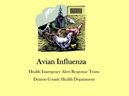 Avian Influenza Health Emergency Alert Response Team