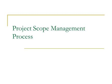 Project Scope Management Process
