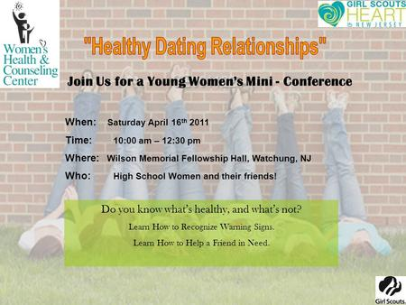 Join Us for a Young Women's Mini - Conference When: Saturday April 16 th 2011 Time: 10:00 am – 12:30 pm Where: Wilson Memorial Fellowship Hall, Watchung,
