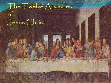 The Twelve Apostles of Jesus Christ. brother of the apostle Peter and a follower of John the Baptist. Like his brother he was a fisherman. His name means.