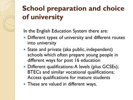School preparation and choice of university