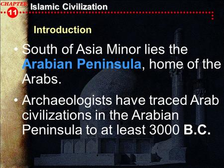 World history chapter 11 islamic civilization main idea muhammad islamic civilization introduction south of asia minor lies the arabian peninsula home of the arabs publicscrutiny Gallery