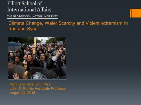 Climate Change, Water Scarcity and Violent extremism in Iraq and Syria