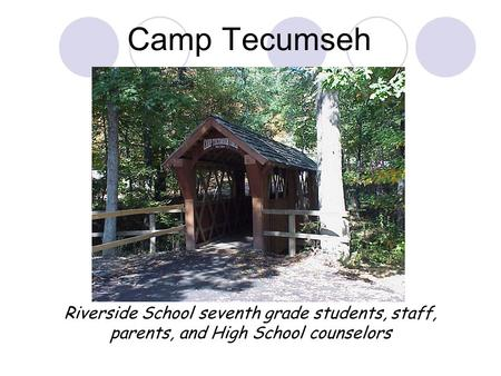 Camp Tecumseh Riverside School seventh grade students, staff,