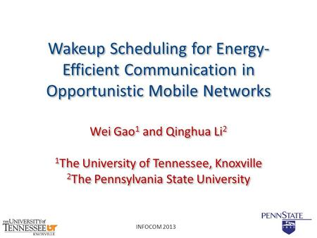 Wei Gao1 and Qinghua Li2 1The University of Tennessee, Knoxville