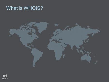 What is WHOIS?. 2  Internet Protocol you can use to search registry and registrar databases and discover who registered a domain name or IP address 