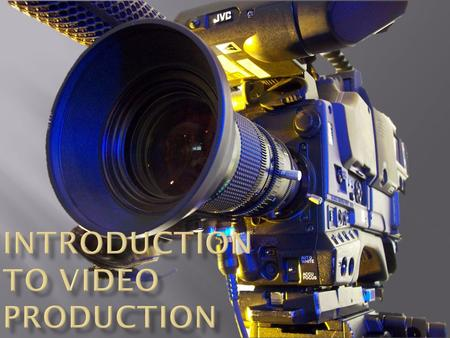 Pre-ProductionProductionPost-production  Know your target market.