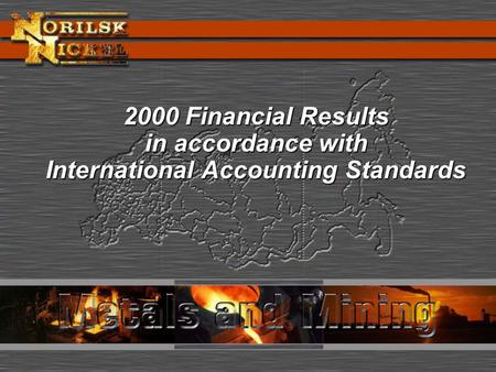 2000 Financial Results in accordance with International Accounting Standards.