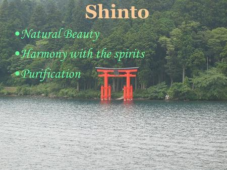 OneWorldInsight.com Shinto Natural Beauty Harmony with the spirits Purification.