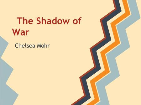 The Shadow of War Chelsea Mohr. Thesis Although the image of World War II may be overly glorified, the sense of American spirit and unity was key to the.