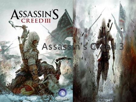  Assassin's Creed III was made in 2012 it is a action and adventure game.  The Game was released on the following consoles: Wii U, PS3, Xbox 360. 