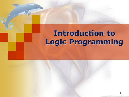 1 Introduction to Logic Programming. 2 Human Logic Humans are information processors, We acquire information about the world and use this information.