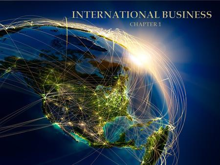  Includes all business activities needed to create, ship and sell goods and services across national borders.  AKA  Global Business  International.