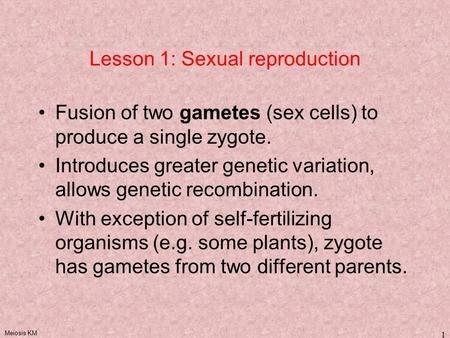 Lesson 1: Sexual reproduction