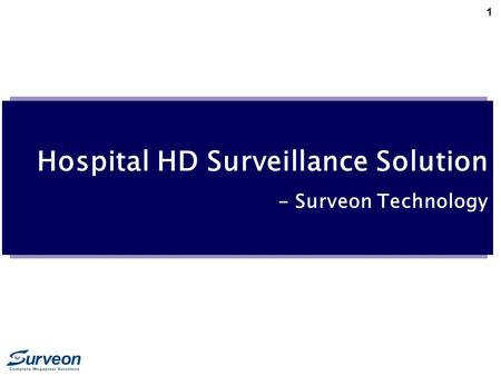 1 Hospital HD Surveillance Solution - Surveon Technology.