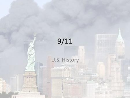 9/11 U.S. History. What Happened on 9/11? On Sept. 11 th, 2001, the U.S. was attacked by the terrorist group Al-Qaeda, which is a fundamentalist Islamist.