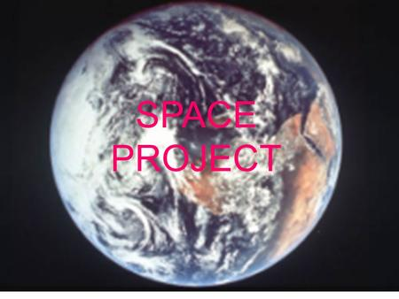 SPACE PROJECT. TOPIC CHOICES JUPITER SATURN NEPTUNE MERCURY THE SUN MARS VENUS EARTH URANUS PLUTO IMPORTANT PEOPLE WHO CONTRIBUTED TO SPACE EXPLORATION.