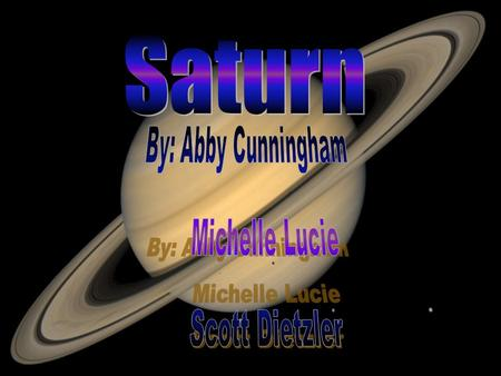 Saturn was named after the Greek god Saturnus, the god of time.