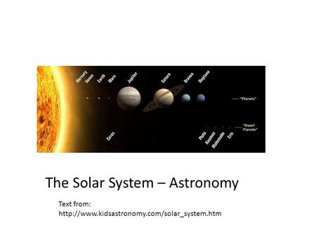 The Solar System – Astronomy Text from: