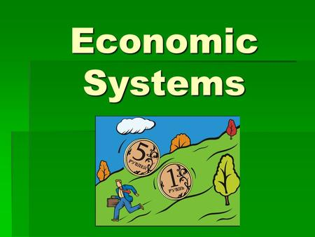 Economic Systems. Essential Question: How do economic systems answer the questions of what, how, and for whom to produce?