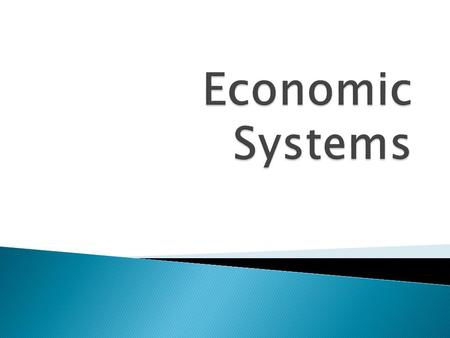  How do economic systems answer your basic economic questions?