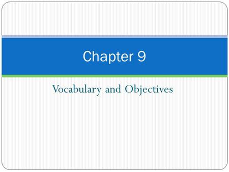 Vocabulary and Objectives Chapter 9. Vocabulary Age structure-percentage of the population at each age level in a population. Birth rate-annual number.