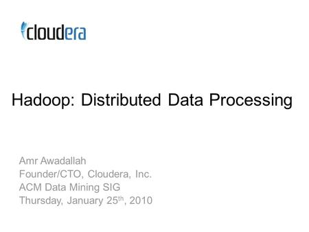 Scaling for Large Data Processing What is Hadoop? HDFS and MapReduce