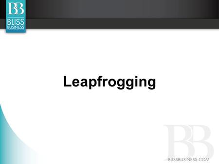 Leapfrogging. In most cases, the reason people do not become involved in MLM is because they do not believe THEY can do it.