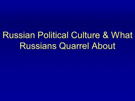 Russian Culture Society And Political 59