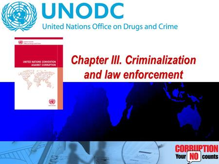 Chapter III. Criminalization and law enforcement.