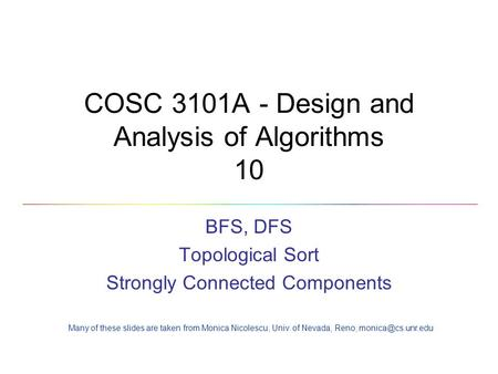 COSC 3101A - Design and Analysis of Algorithms 10