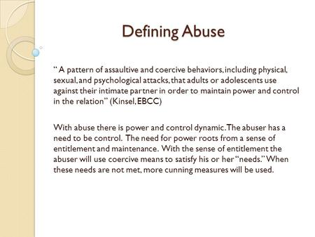 defining abuse Human resources and skills development canada (hrsdc) funded two years of research to address the mistreatment (abuse and neglect) of older adults in canada.