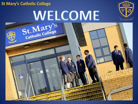 St Mary's Catholic College. Blue Blazer with St Mary's badge St Mary's College tie (Year tie) Light blue shirt with top button Black sensible school.