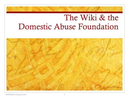 The Wiki & the Domestic Abuse Foundation 1BUSM2392 Assignment 2.