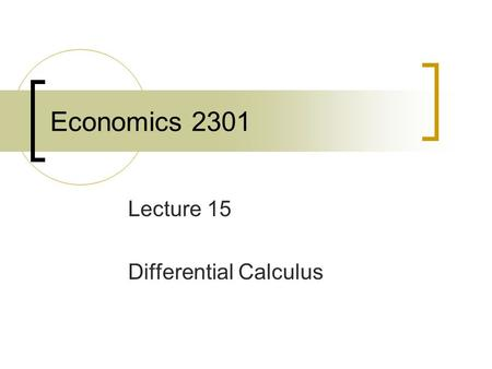 Economics 2301 Lecture 15 Differential Calculus. Difference Quotient.