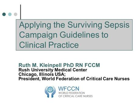 Applying the Surviving Sepsis Campaign Guidelines to Clinical Practice