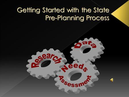 Getting Started with the State Pre-Planning Process.