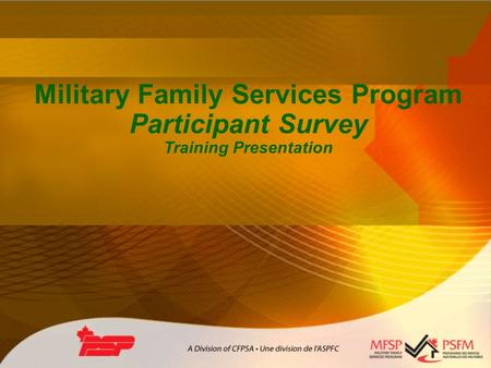 Military Family Services Program Participant Survey Training Presentation.