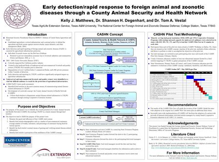 Early detection/rapid response to foreign animal and zoonotic diseases through a County Animal Security and Health Network Kelly J. Matthews, Dr. Shannon.