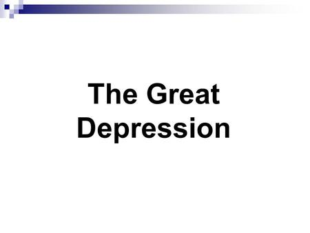 The Great Depression. Economic Definitions Recession: A prolonged economic contraction lasting somewhere between 6 to 18 months.