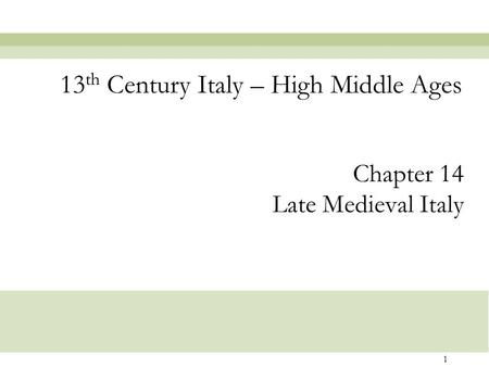 13th Century Italy – High Middle Ages